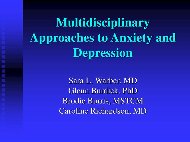 multidisciplinary approaches to anxiety and depression n.
