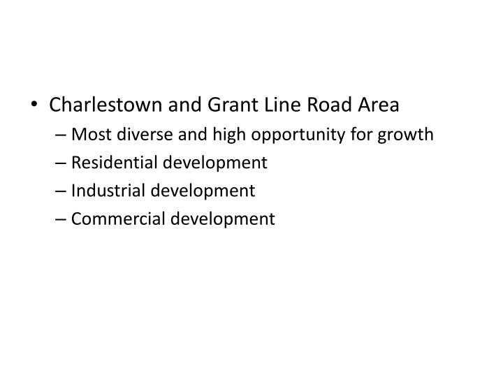 Charlestown and Grant Line Road Area