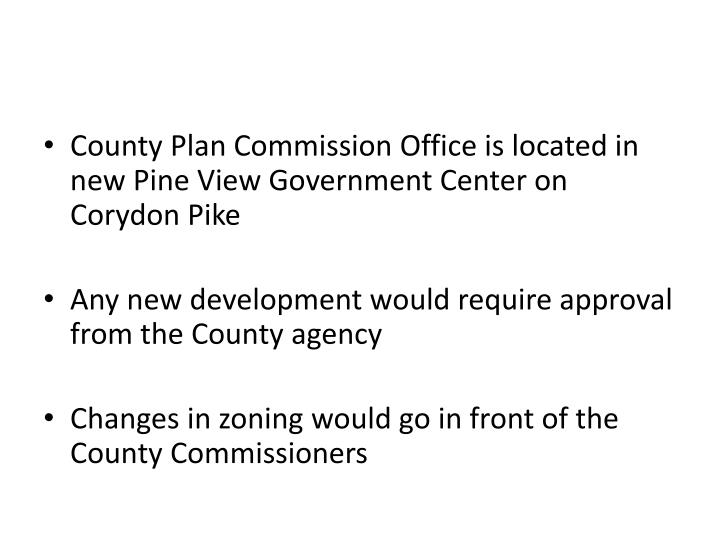 County Plan Commission Office is located in new Pine View Government Center on Corydon Pike