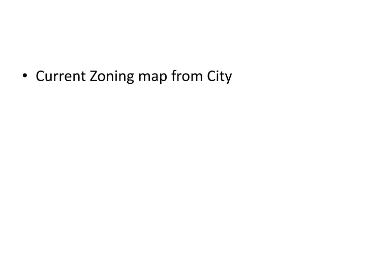 Current Zoning map from City
