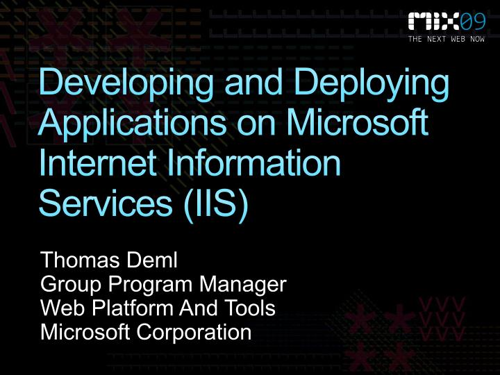 developing and deploying applications on microsoft internet information services iis n.