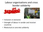 labour organisations and cross border solidarity