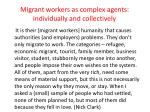 migrant workers as complex agents individually and collectively