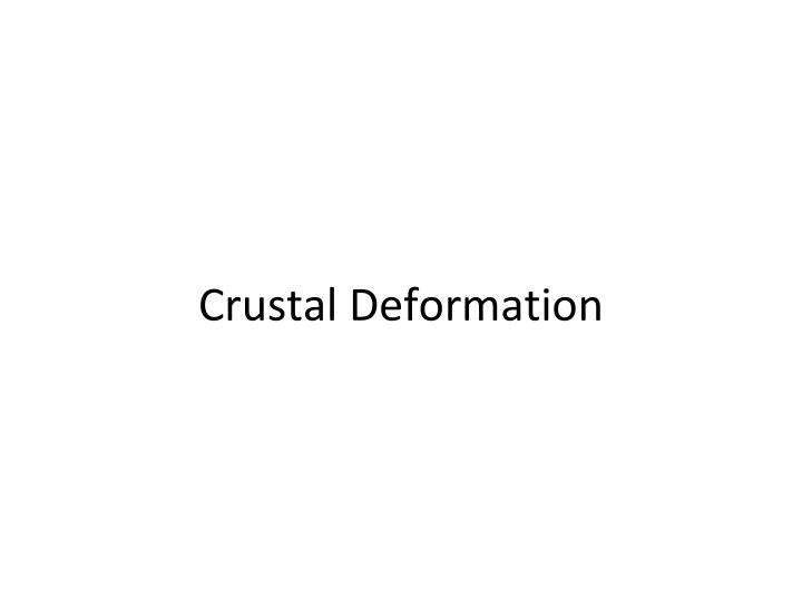 crustal deformation n.
