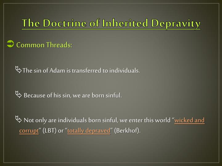 The Doctrine of Inherited Depravity