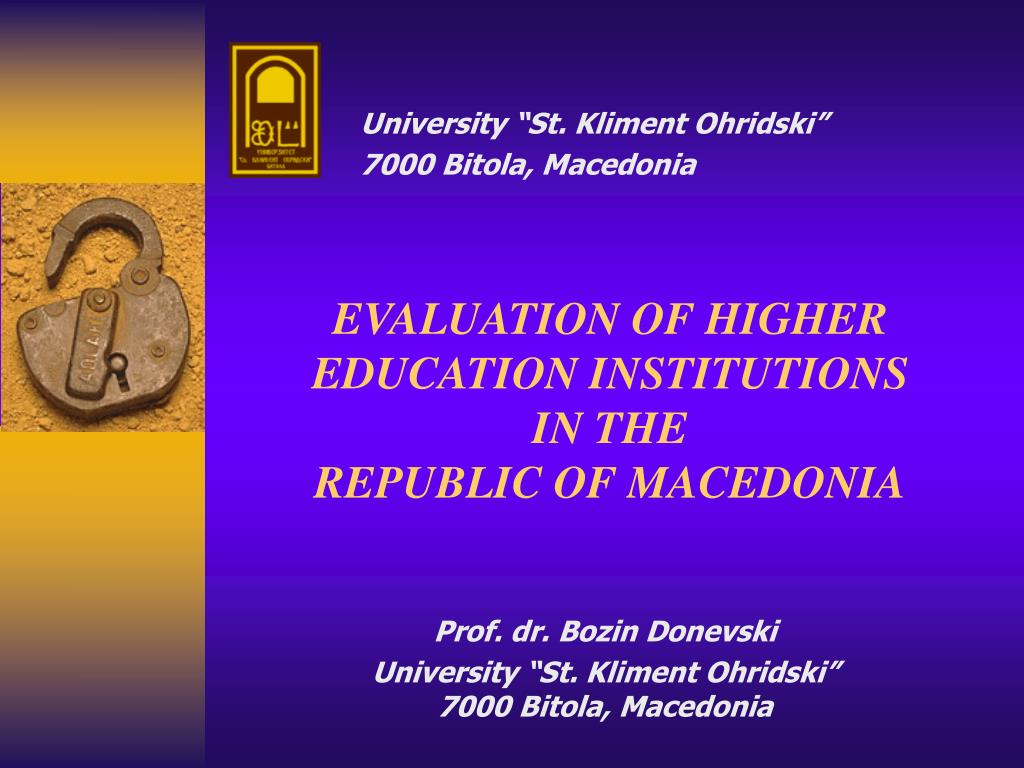 evaluation of higher education institutions in the republic of macedonia l.