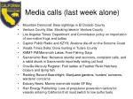 media calls last week alone
