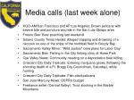 media calls last week alone1