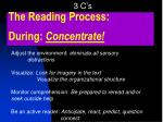 the reading process during concentrate