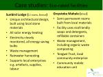 case studies eco rated facilities
