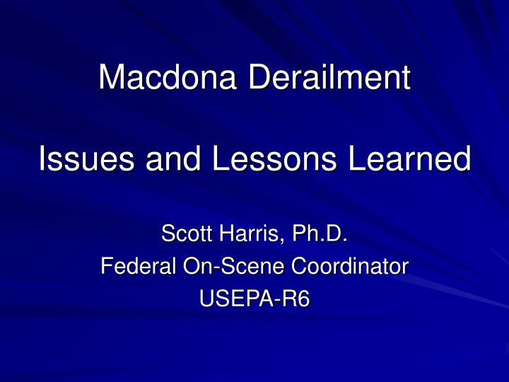 macdona derailment issues and lessons learned n.