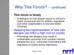 why this forum continued