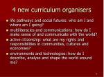 4 new curriculum organisers