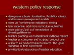 western policy response