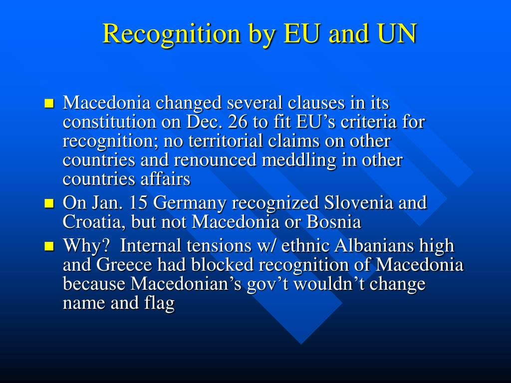 Recognition by EU and UN