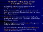 alternative to big bang theory steady state cosmology
