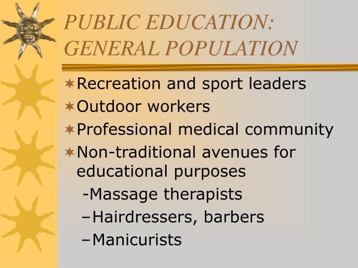 PUBLIC EDUCATION: