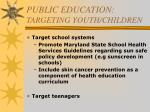 public education targeting youth children