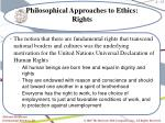 philosophical approaches to ethics rights1