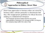 philosophical approaches to ethics straw man