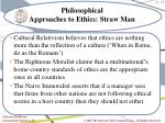 philosophical approaches to ethics straw man1