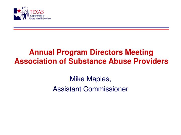 annual program directors meeting association of substance abuse providers n.
