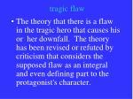 tragic flaw
