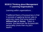 bs3916 thinking about management 7 learning organisations17