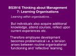 bs3916 thinking about management 7 learning organisations20
