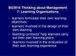 bs3916 thinking about management 7 learning organisations25