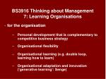 bs3916 thinking about management 7 learning organisations3