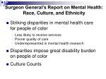 surgeon general s report on mental health race culture and ethnicity
