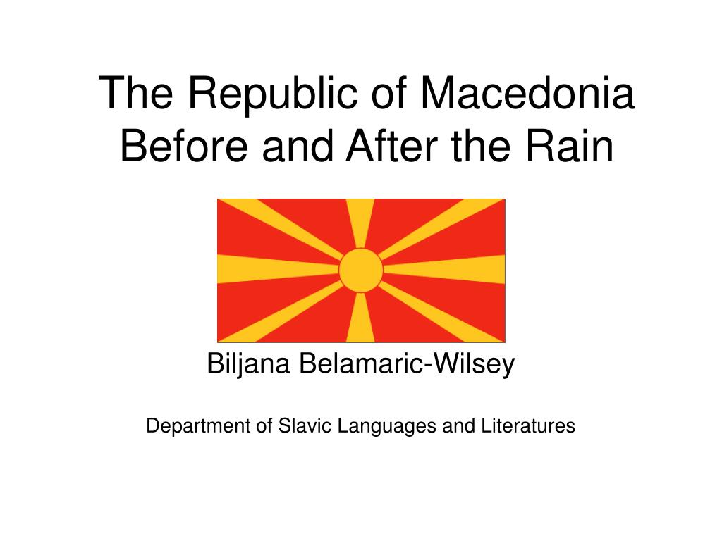 the republic of macedonia before and after the rain l.
