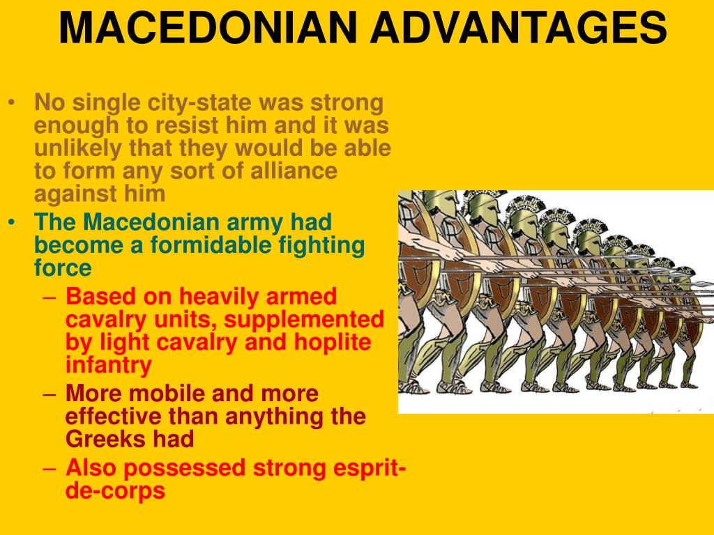 MACEDONIAN ADVANTAGES