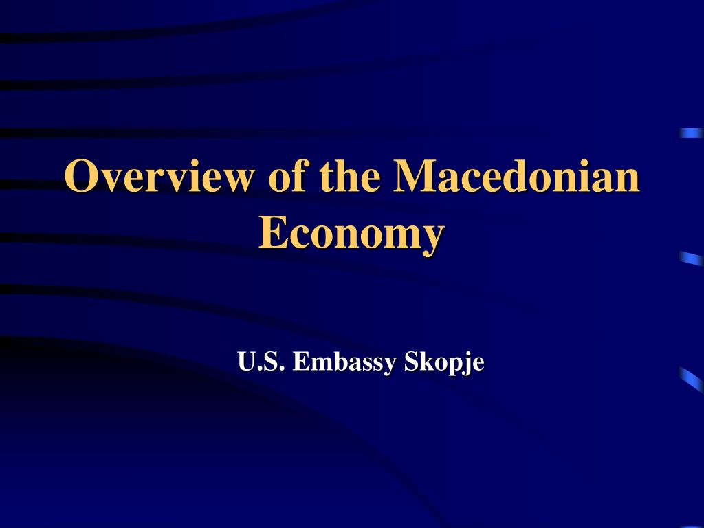 overview of the macedonian economy l.