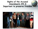 rights of the accused amendments 4 8 important to preserve freedom