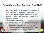 operations two districts one tmc