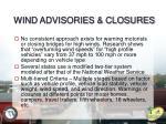 wind advisories closures1