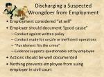 discharging a suspected wrongdoer from employment