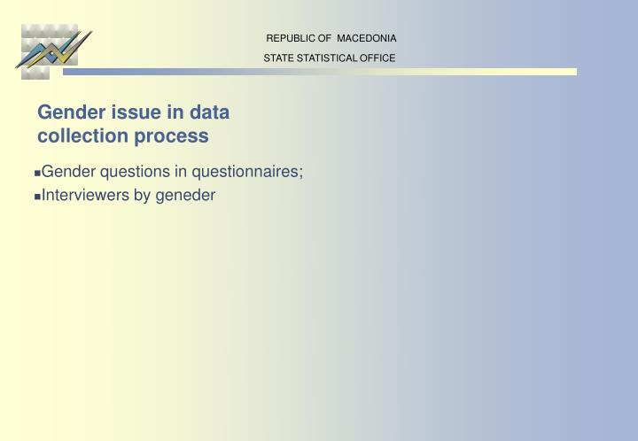 Gender issue in data collection process