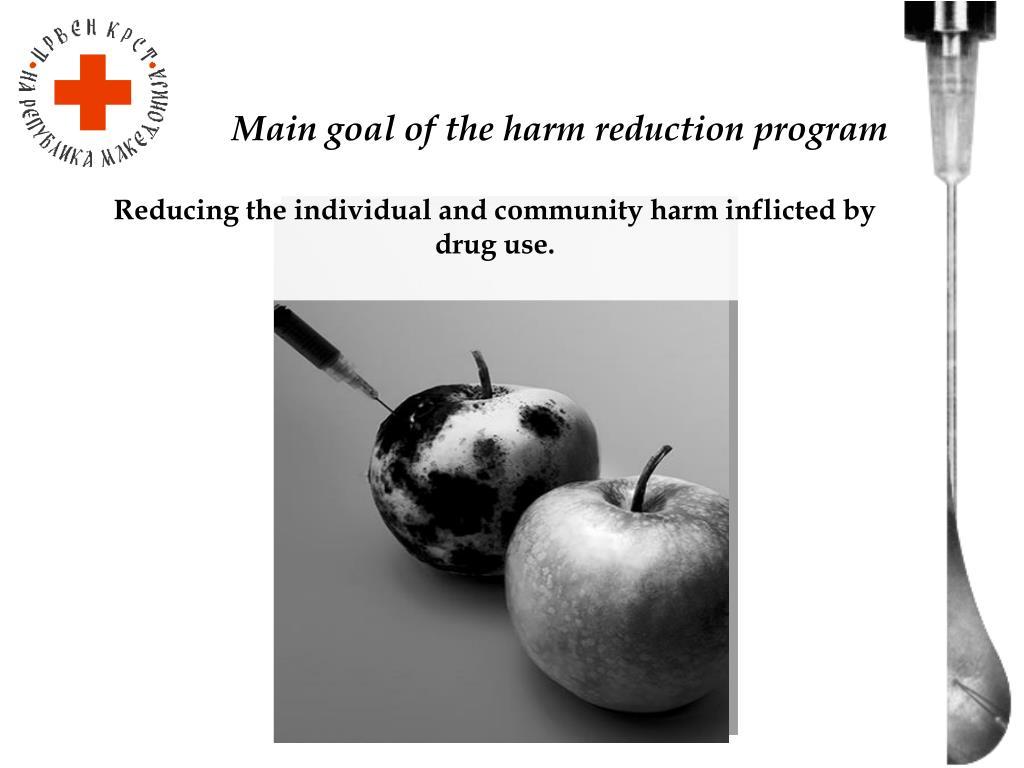 Main goal of the harm reduction program