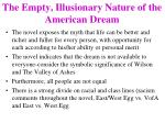 the empty illusionary nature of the american dream