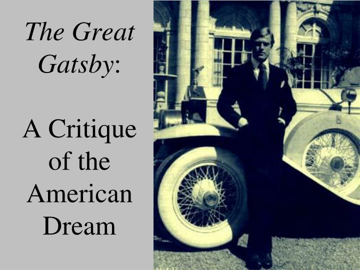 the great gatsby a critique of the american dream n.