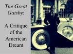 the great gatsby a critique of the american dream