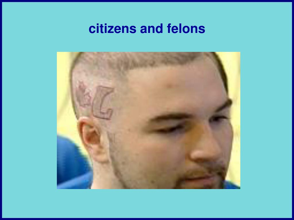 citizens and felons