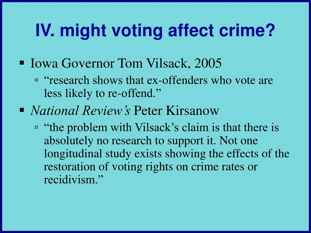 IV. might voting affect crime?