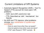 current limitations of ivr systems