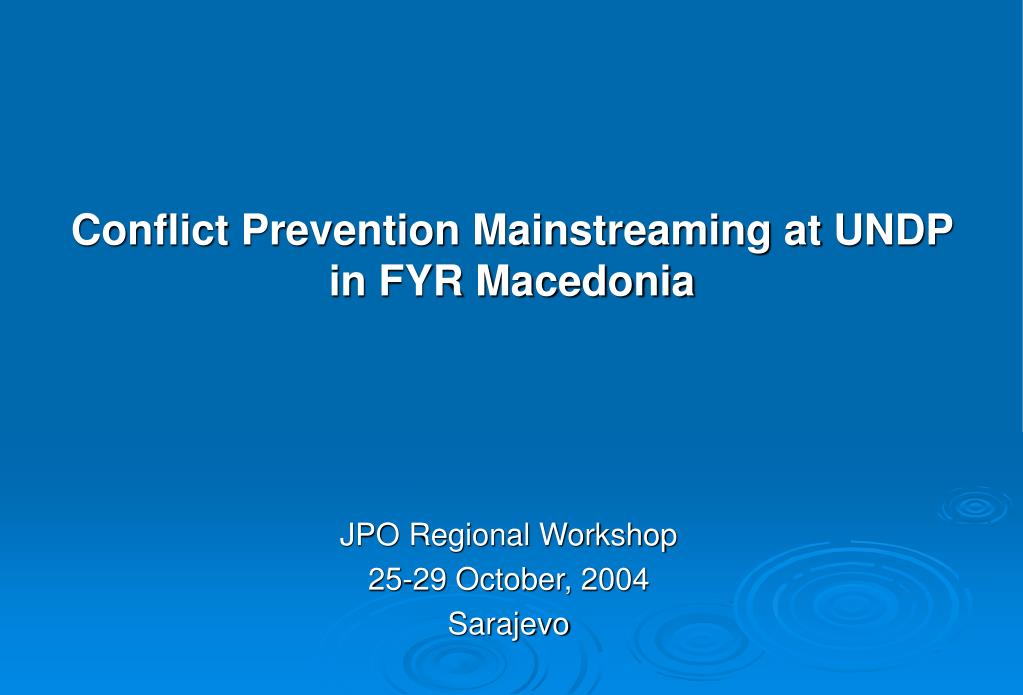 conflict prevention mainstreaming at undp in fyr macedonia l.