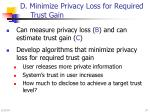 d minimize privacy loss for required trust gain