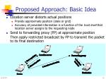 proposed approach basic idea